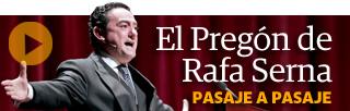 El Pregón de Rafa Serna, pasaje a pasaje