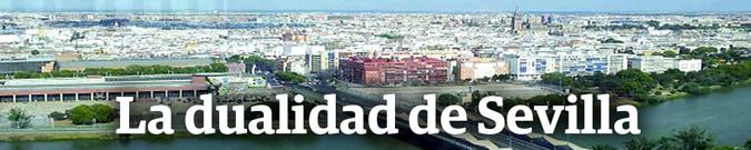 La dualidad de Sevilla