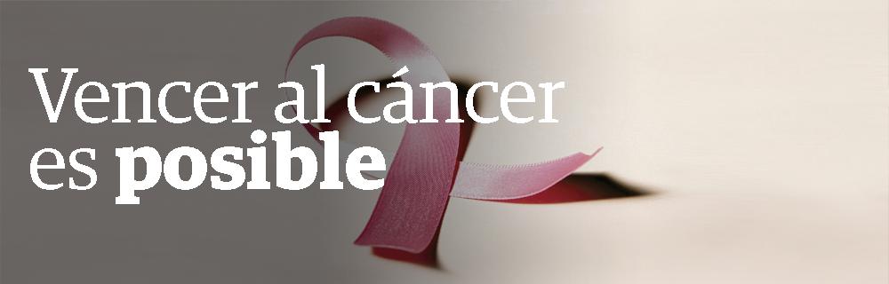 Vencer al cáncer es posible
