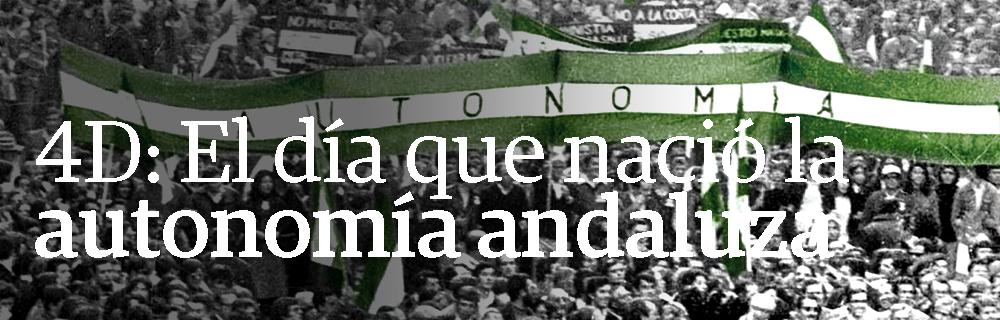 El día que emergió la autonomía andaluza