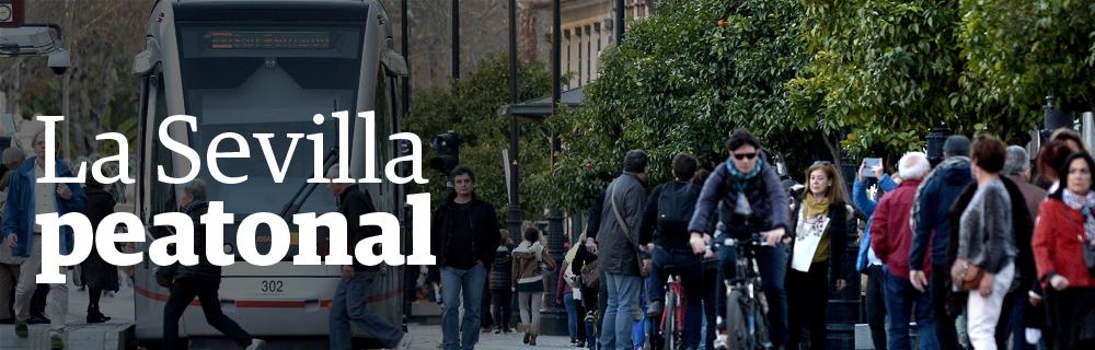 La Sevilla peatonal