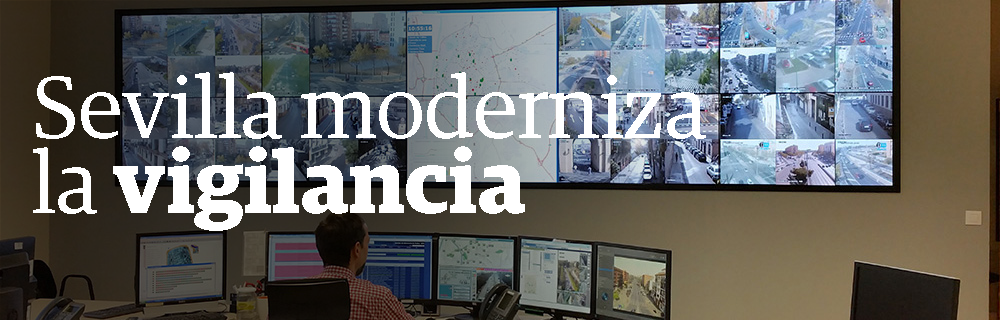 Sevilla moderniza la vigilancia
