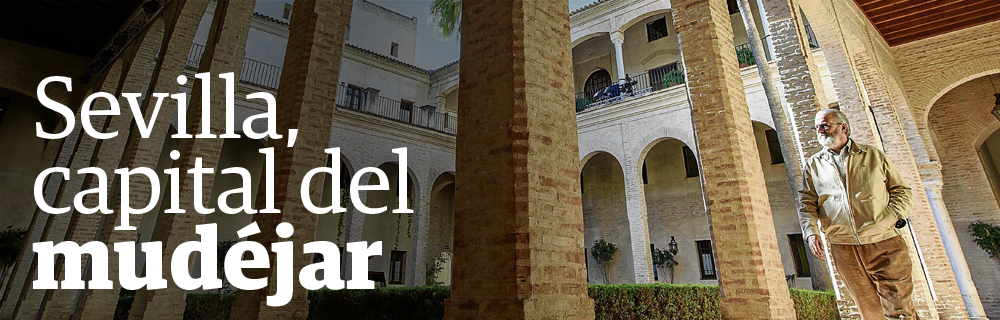Sevilla, capital del mudéjar