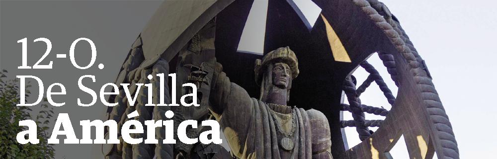 12-O. De Sevilla a América