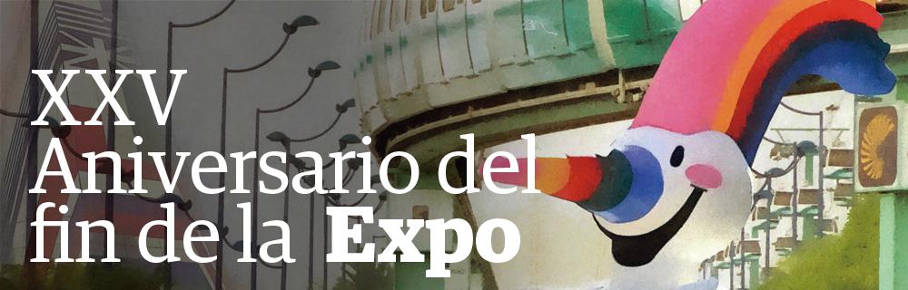 XXV Aniversario del fin de la Expo