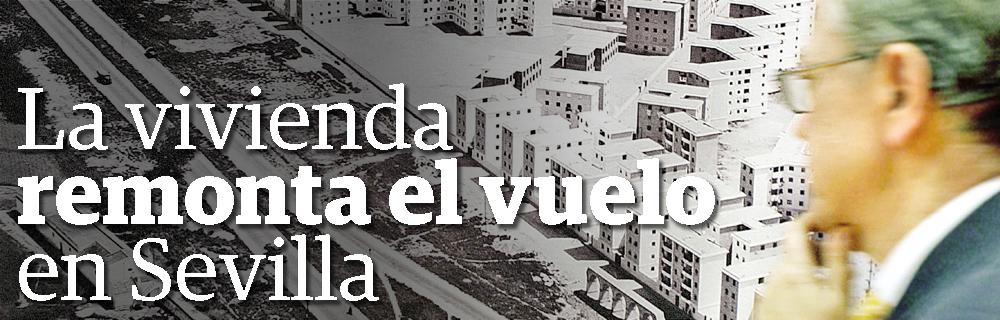 La vivienda remonta el vuelo en Sevilla