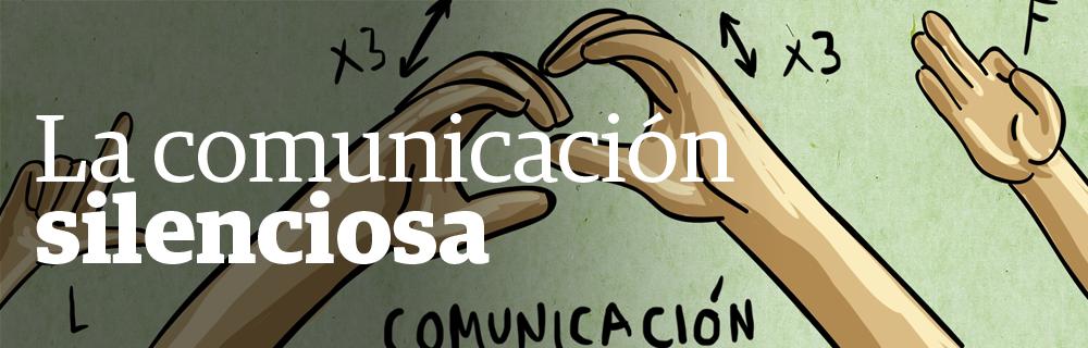 La comunicación silenciosa