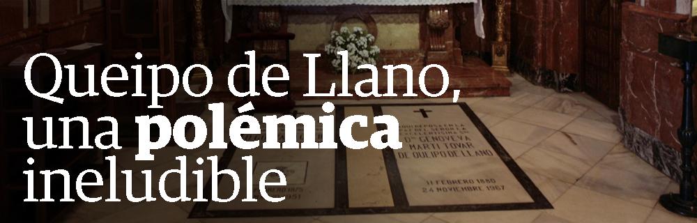 Queipo de Llano, una polémica ineludible