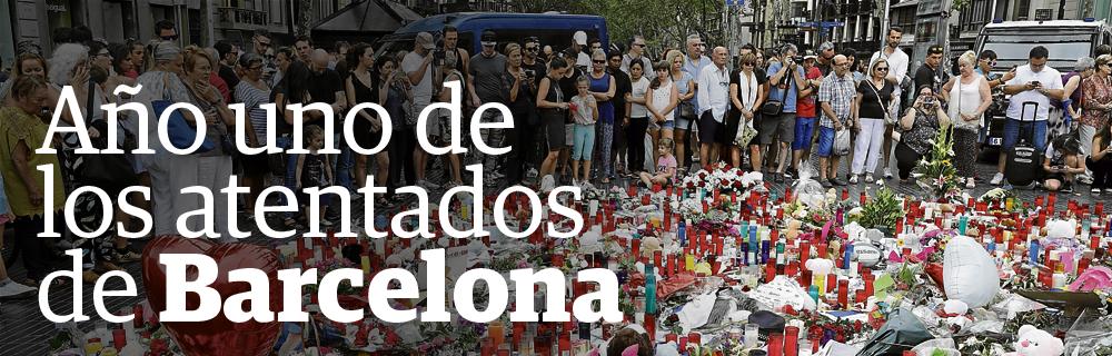 Año I de los atentados de Barcelona