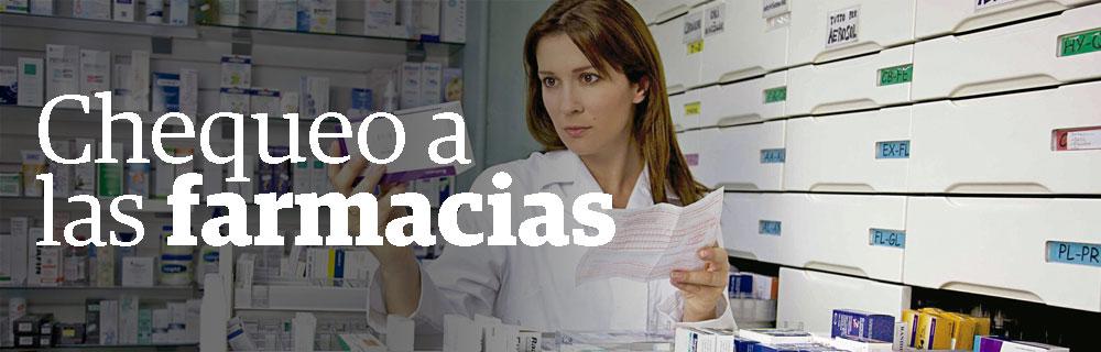 Chequeo a las farmacias