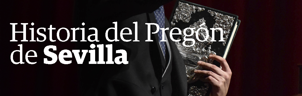 Historia del Pregón de Sevilla