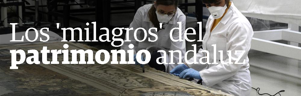 Los 'milagros' del patrimonio andaluz