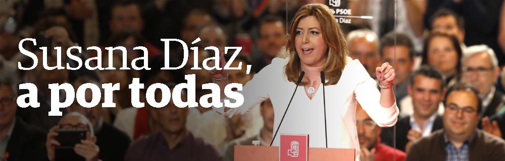 Susana Díaz, a por todas