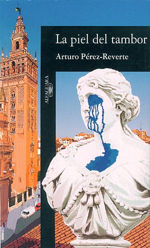 El libro de Pérez Reverte 'La Piel del 'tambor'.
